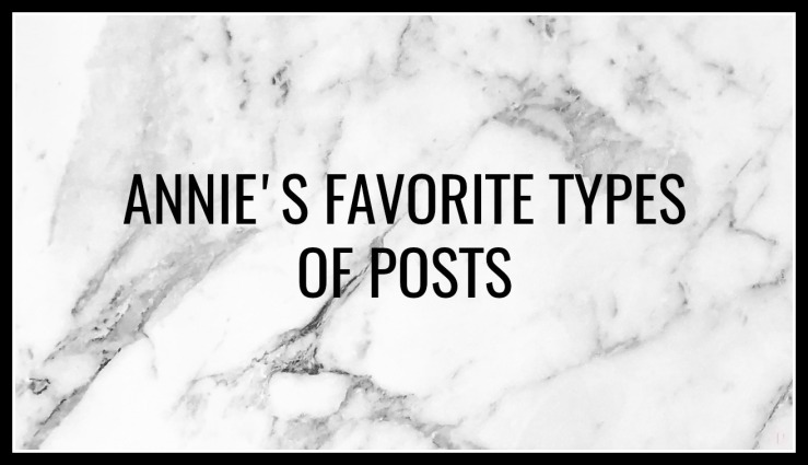 FAVE TYPES OF POSTS